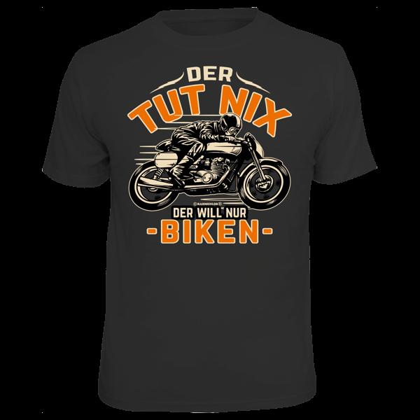"""T-Shirt """"Der tut nix - der will nur biken"""""""