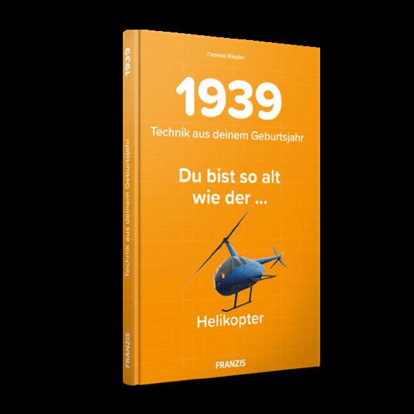 1939 - Technik aus deinem Geburtsjahr