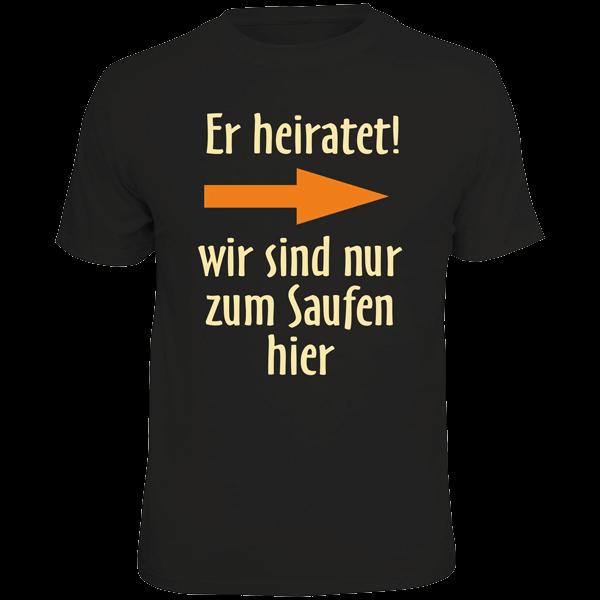 """T-Shirt """"Er heiratet"""" (rechts)"""
