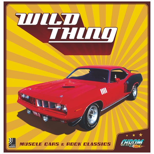 """Musikbildband """"Wild Thing"""" – Muscle Cars & Rock Classics"""